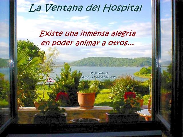 La Ventana del Hospital Reflexión