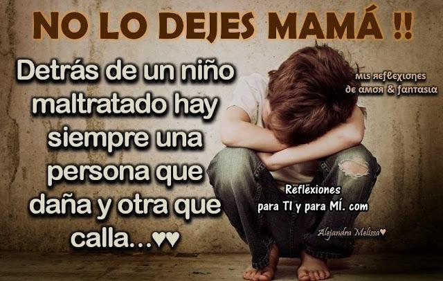 No lo dejes mama Reflexion