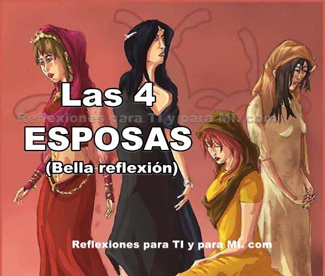 Las cuatro esposas Reflexion